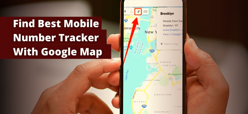 Best Mobile Number Tracker With Google Maps